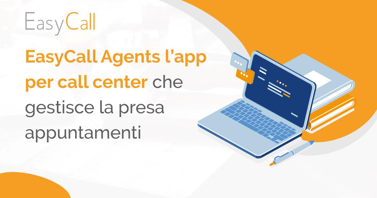 Easy Call Agents l'app per call center