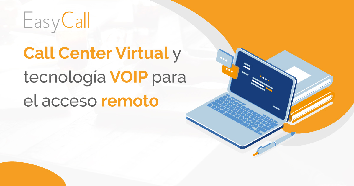 Call center Virtual y tecnología VOIP para el acceso remoto