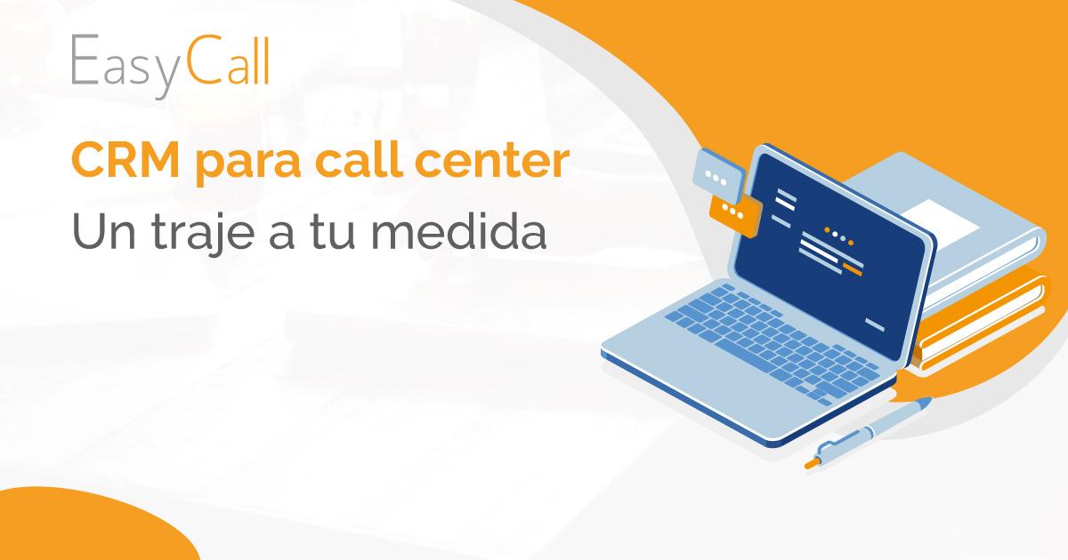 CRM para call center. Como tejer un traje a medida