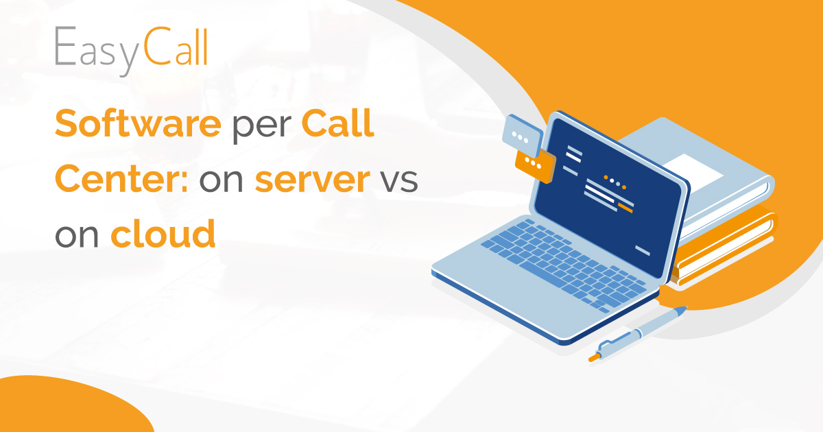 Software per call center: on server vs on cloud