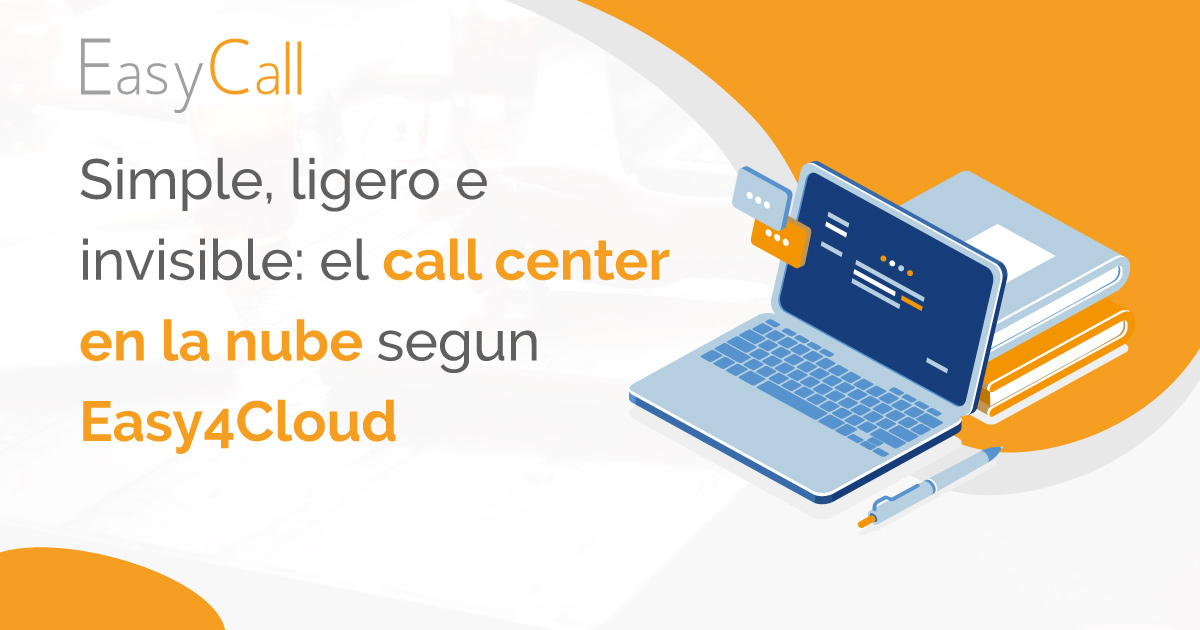 Call center en la nube según Easy4Cloud